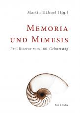 Martin Hähnel (Hg.), Memoria und Mimesis. Paul Ricoeur zum 100. Geburtstag