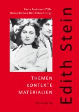 Edith Stein. Themen - Kontexte - Materialien