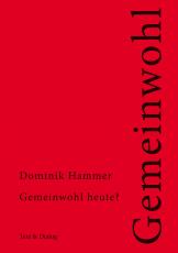 Dominik Hammer, Gemeinwohl heute?