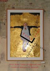 Panja Lange, Christus als Künstler. Oscar Wilde, Fjodor Dostojewski und Friedrich Nietzsche im Dialog