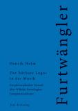 Henrik Holm, Der hörbare Logos in der Musik. Ein philosophischer Versuch über Wilhelm Furtwänglers Interpretationskunst
