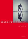 Birgit Recki (Hrsg.), Welche Technik?