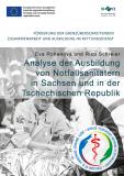 Eva Rohanová und Rico Schreier, Analyse der Ausbildung von Notfallsanitätern in Sachsen und in der Tschechischen Republik