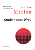 Hanna-Barbara Gerl-Falkovitz (Hg.), Jean-Luc Marion: Studien zum Werk